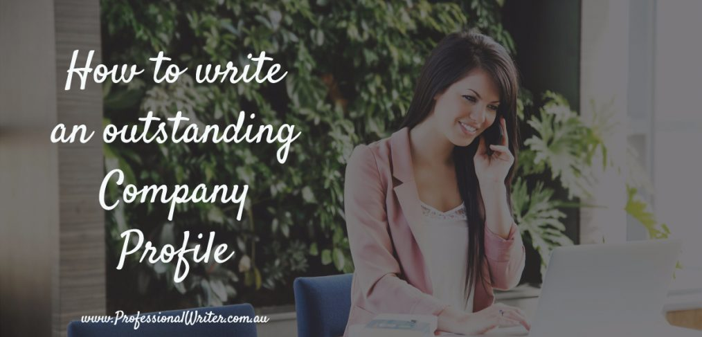 How to write an outstanding Company Profile The Professional Writer – Write Company Profile Template