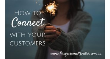 How to connect with your customers, Professional writer Australia, Lyndall Guinery-Smith
