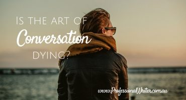Communication, art of conversation, conversation skills, Professional writer, communication skiills