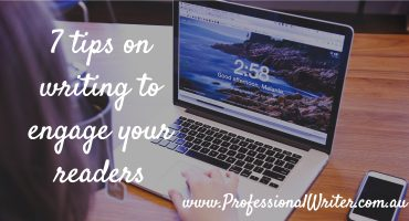 Writing engage reader, Engage your reader, writing tips, writing for the web, professional writer, business writing tips, business writing help, small business marketing, Professional writer Australia, Lyndall Guinery-Smith