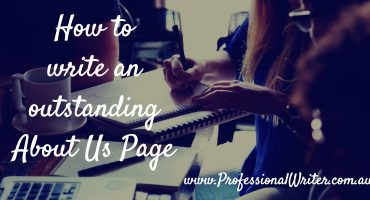 How to write an outstanding About Us page, How to write website copy, About Us page help, professional writer, business copywriter, small business help, small business marketing, Lyndall Guinery-Smith