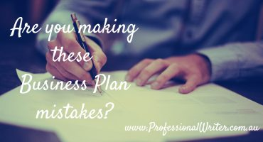 Business plan mistakes to avoid, business planning, writing for business, professional writer, how to write a business plan, business plan help, professional writing, small business marketing, Lyndall Guinery-Smith