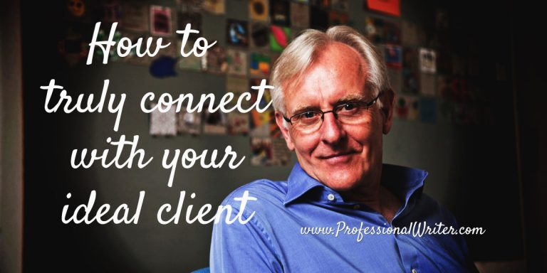 How to connect with your ideal client, small business marketing, marketing, professional writer, Professional writer, small business marketing, Lyndall Guinery-Smith