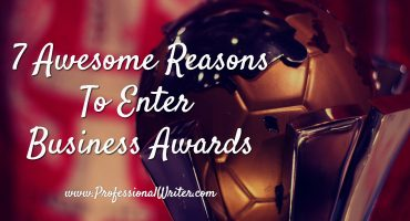enter business awards, why you should enter business awards, help with business award application, professional writer, business award nomination writer