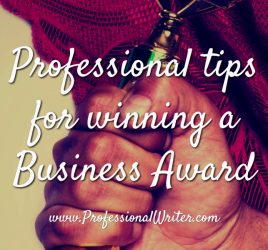 winning business awards, how to write a business award application, how to win a business award, professional writer, help writing award application, business award writer, business award application writer
