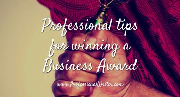 winning business awards, how to write a business award application, how to win a business award, professional writer, help writing award application, business award writer, business award application writer