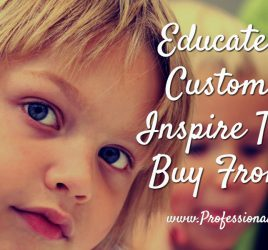 Educate your customers, small business marketing, engage customers, the professional writer