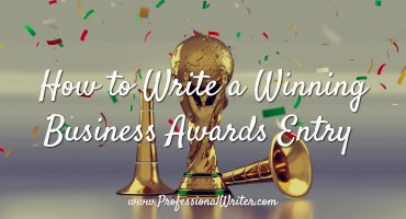 Winning business awards, how to write a winning awards entry, business awards writer, The Professional Writer, Lyndall Guinery Smith