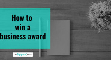 Winning a business award, business award tips, professional awards writer