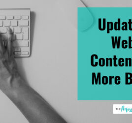 Update your website content, web writing tips, professional writer