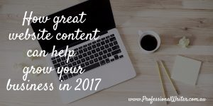 Attract more business, Grow your business in 2017, professional writer, website content, website writer, copywriter, small business marketing, Lyndall Guinery-Smith
