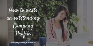 Outstanding Company Profile, company profile contents, company profile template, company profile tips, professional writer, small business marketing, Lyndall Guinery-Smith